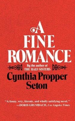 A Fine Romance - Seton, Cynthia Propper