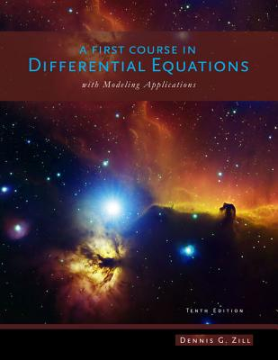 A First Course in Differential Equations with Modeling Applications - Zill, Dennis G