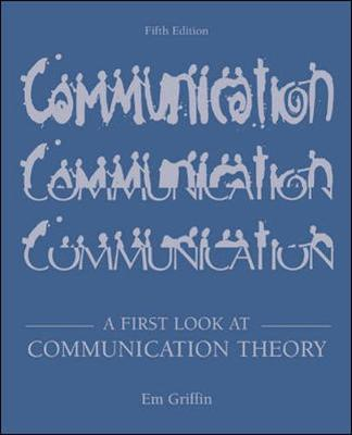 A First Look at Communication Theory with Conversations with Communication Theorists CD-ROM 2.0 - Griffin, Em