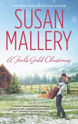 A Fool's Gold Christmas - Mallery, Susan