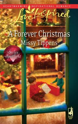 A Forever Christmas - Tippens, Missy