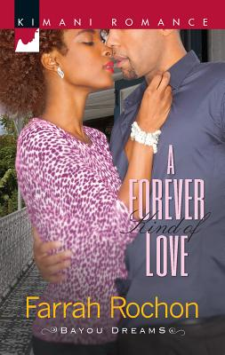 A Forever Kind of Love - Rochon, Farrah