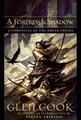 A Fortress in Shadow: A Chronicle of the Dread Empire - Cook, Glen