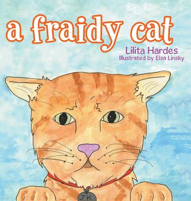 A Fraidy Cat - Hardes, Lilita