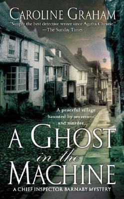 A Ghost in the Machine - Graham, Caroline
