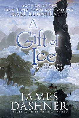 A Gift of Ice - Dashner, James