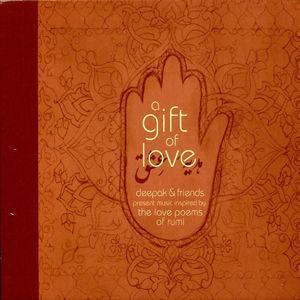 A Gift of Love [Special Edition] - Deepak Chopra & Friends