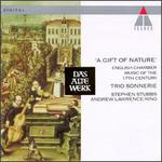 A Gift Of Nature: English Chamber Music Of The 17th Century