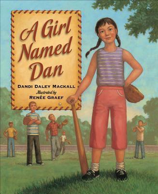 A Girl Named Dan - Mackall, Dandi Daley