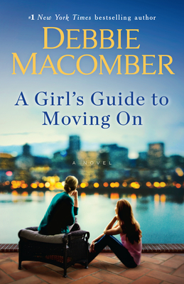 A Girl's Guide to Moving on - Macomber, Debbie