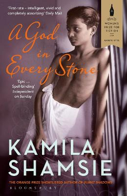 A God in Every Stone - Shamsie, Kamila