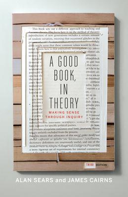 A Good Book, In Theory: Making Sense Through Inquiry - Sears, Alan