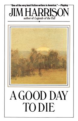 A Good Day to Die - Harrison, Jim