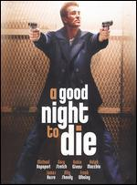 A Good Night to Die - Craig Singer