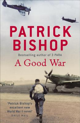 A Good War - Bishop, Patrick