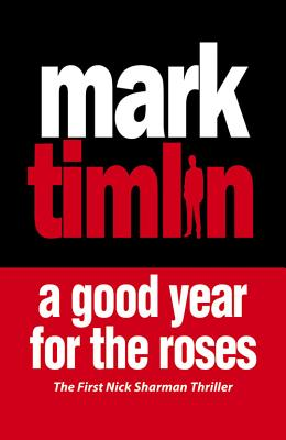 A Good Year For The Roses - Timlin, Mark