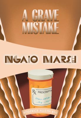 A Grave Mistake - Marsh, Ngaio