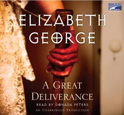 A Great Deliverance - George, Elizabeth, and Peters, Donada (Read by)