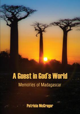 A Guest in God's World - McGregor, Patricia