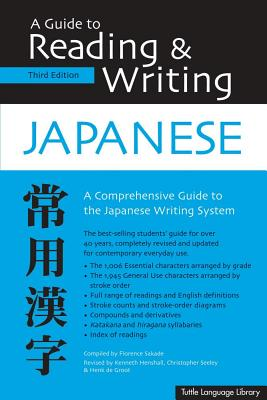 A Guide to Reading & Writing Japanese: Third Edition, Jlpt All Levels (1,945 Japanese Kanji Characters) - Sakade, Florence