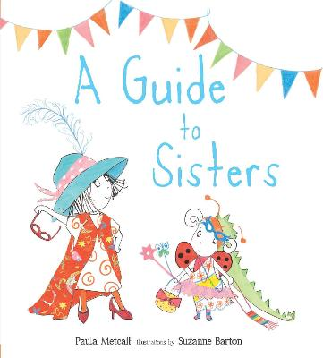 A Guide to Sisters - Metcalf, Paula