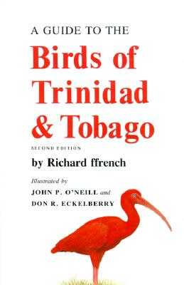 A Guide to the Birds of Trinidad and Tobago: The History of a Puritan Idea -