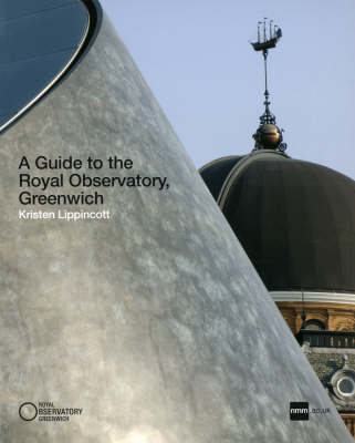 A Guide to the Royal Observatory, Greenwich - Lippincott, Kristen