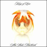 A-Ha Shake Heartbreak - Kings of Leon