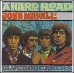 A Hard Road [Bonus Tracks] - John Mayall & the Bluesbreakers