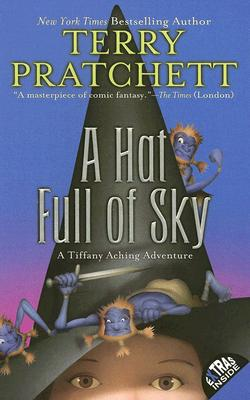 A Hat Full of Sky - Pratchett, Terry