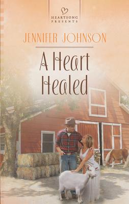 A Heart Healed - Johnson, Jennifer