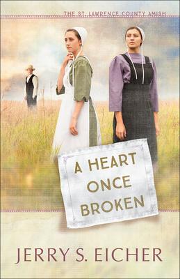 A Heart Once Broken - Eicher, Jerry S