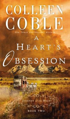 A Heart's Obsession - Coble, Colleen