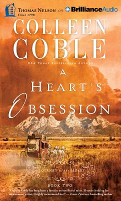 A Heart's Obsession - Coble, Colleen, and O'Day, Devon (Read by)