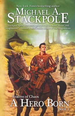 A Hero Born - Stackpole, Michael a