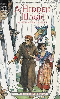 A Hidden Magic - Vande Velde, Vivian