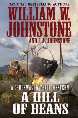 A Hill of Beans - Johnstone, William W, and Johnstone, J A