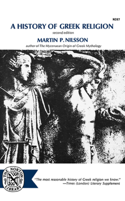 A History of Greek Religion, Second Edition - Nilsson, Martin P