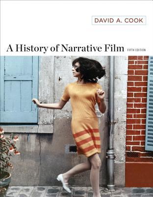 A History of Narrative Film - Cook, David A