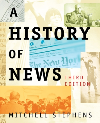 A History of News - Stephens, Mitchell