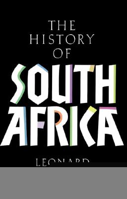 A History of South Africa: Third Edition - Thompson, Leonard L