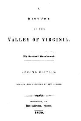 A History of the Valley of Virginia - Kercheval, Samuel