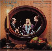 A Holiday Celebration - Peter, Paul and Mary