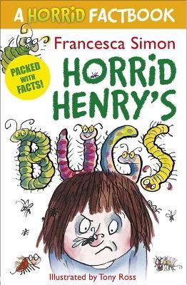 A Horrid Factbook: Bugs: A Horrid Factbook - Simon, Francesca, and Ross, Tony (Illustrator)