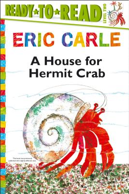 A House for Hermit Crab - Carle, Eric