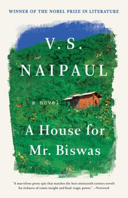 A House for Mr. Biswas - Naipaul, V S