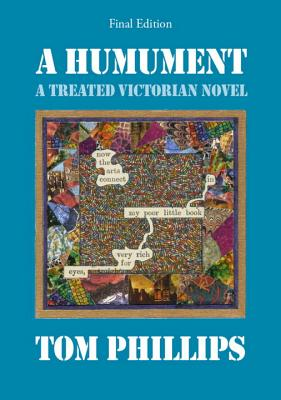 A Humument: A Treated Victorian Novel - Phillips, Tom
