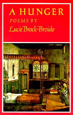 A Hunger: Poems - Brock-Broido, Lucie