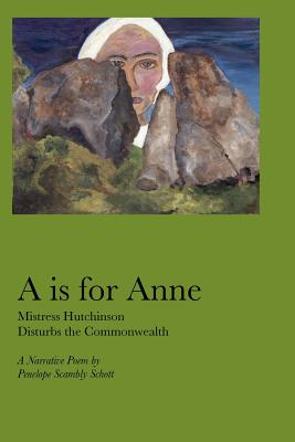 A is for Anne - Schott, Penelope Scambly