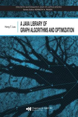 A Java Library of Graph Algorithms and Optimization - Lau, Hang T